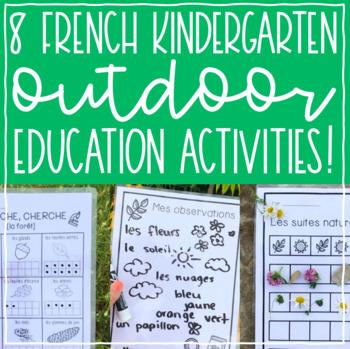 Kindergarten Outdoor Education Activities (in French!)