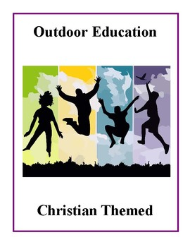 Outdoor Education - Christian Themed Activities
