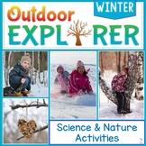 Outdoor Explorer - WINTER Science and Nature Activities
