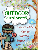 Outdoor Explorers: (Nature Sensory Writing, Art, Drama)