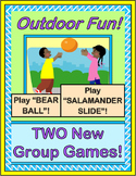 """""""Outdoor Fun!"""" -- Two Group Games to Make You Laugh!"""