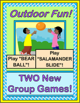 """Outdoor Fun!"" -- Two Group Games to Make You Laugh!"