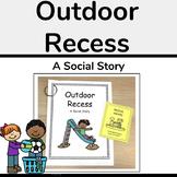 Outdoor Recess Social Story (Playground Behavior)
