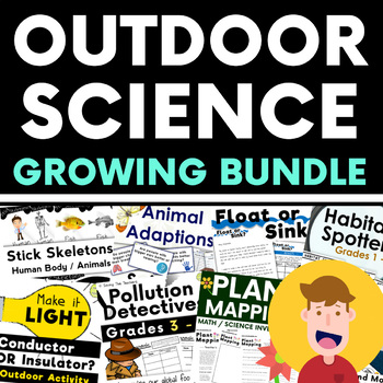 Outdoor Science Investigations / Activities Growing Bundle