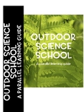 Outdoor Science School: A Parallel Learning Guide