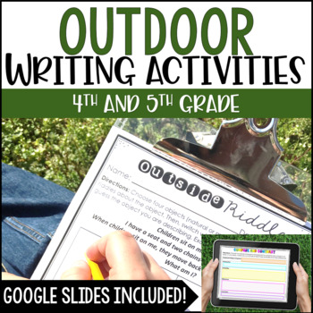 Outdoor Writing Activities - with Google Slides™ for Distance Learning