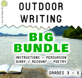 Outdoor Writing Bundle (Instructions, Persuasive, Recount / Diary, & Poetry)