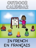 Distance learning / outdoor education daily calendar activities in French