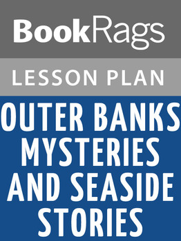 Outer Banks Mysteries and Seaside Stories Lesson Plans