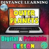 Outer Planets Digital and Printable Lesson: Jupiter, Saturn, Uranus, and Neptune