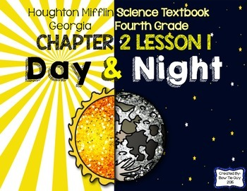 Day and Night (Houghton Mifflin 4th Grade Science Chapter