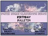 Outer Space Classroom Decor- Birthday Bulletin {EDITABLE!}
