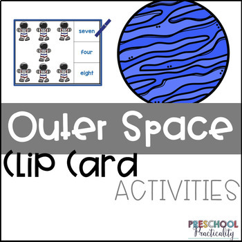 Outer Space Clip Card Activities for Toddlers, Preschool, and PreK