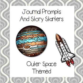 Outer Space Journal Prompts and Story Starters