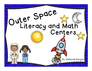 Outer Space Literacy and Math Centers