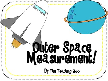 Outer Space Measurement!  Math Measuring Center