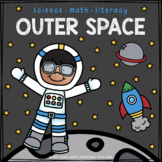 Outer Space Science, Math, and Literacy