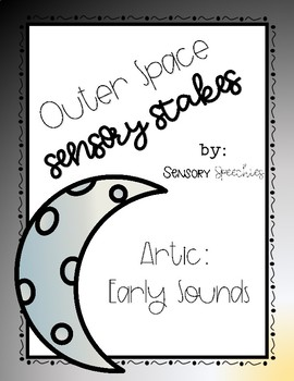 Outer Space Sensory Stakes: Early Sounds