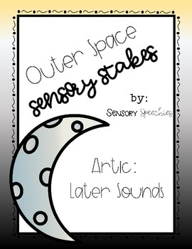 Outer Space Sensory Stakes: Later Sounds