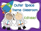 Outer Space Theme Classroom {Editable}