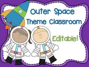 Outer Space Theme Classroom {Editable}