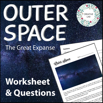 Outer Space - Worksheet & Questions