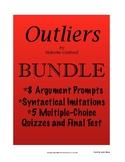 Outliers BUNDLE; AP Lang; Argument Prompts, Syntactical Imitations, Quizzes/Test