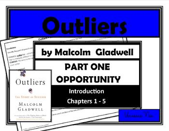 Outliers - PART ONE OPPORTUNITY (Intro, Chapters 1-5)