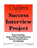 Outliers: Success Interview Project