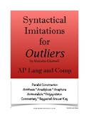 Outliers Syntactical Imitations; Syntax; AP Lang; AP Language & Composition