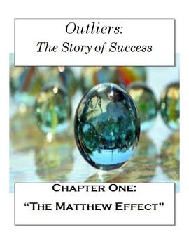 """Outliers: The Story of Success Chapter One """"The Matthew Effect"""" 29 NO PREP pages"""
