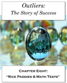 """Outliers: The Story of Success Chapter Eight """"Rice Paddies & Math Tests"""" NO PREP"""