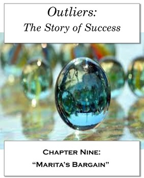 """Outliers: The Story of Success Chapter Nine """"Marita's Bargain"""" 31 NO PREP pages!"""