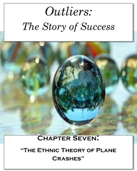 """Outliers: The Story of Success Chapter Seven """"Ethnic Theory of Plane Crashes"""""""