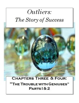 """Outliers: The Story of Success Chapters 3 & 4 """"Trouble w/ Geniuses"""" 47  pages!"""