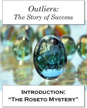 "Outliers: The Story of Success, Intro.:""The Roseto Mystery"" 20 NO PREP pages"