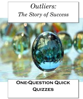 Outliers: The Story of Success One-Question Quick Quizzes for FAST Assessment