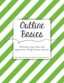Essay Outline Writing Basics (Instruction & Practice) - Common Core Aligned