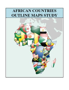 Outline Maps Study, Africa and African Countries