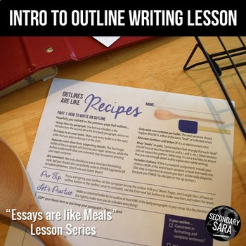 Outline Writing Intro Lesson: Outlines are like Recipes (2 Days)