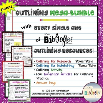 Outlining MEGABUNDLE:  PowerPoints, Activities, Informational Text {No Prep!}