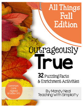 Outrageously True ~ All Things Fall Edition