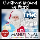 Outrageously True ~ Christmas Around the World Edition Early Finisher Activities