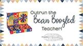 Outrun the Bean Boozled Teacher - Test Prep Activity