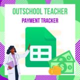 Outschool Teacher Payment Tracker
