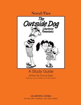 Outside Dog - Novel-Ties Study Guide