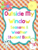 Outside My Window Seasons & Weather Student Book