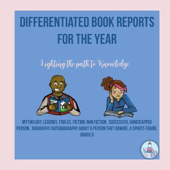 Differentiated Book Reports for the Year  (Grade 6)