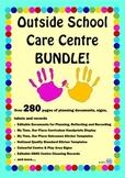 Outside School Care Centre Mega BUNDLE! - OSHC Documents,