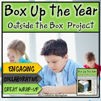 End of the Year : Outside the Box Cube Project